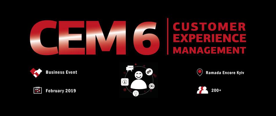 Шоста практична конференція Customer Experience Management 6 21 лютого 2019 року в Ramada Encore Kiev.
